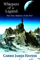 Whispers of a Legend (Part One)